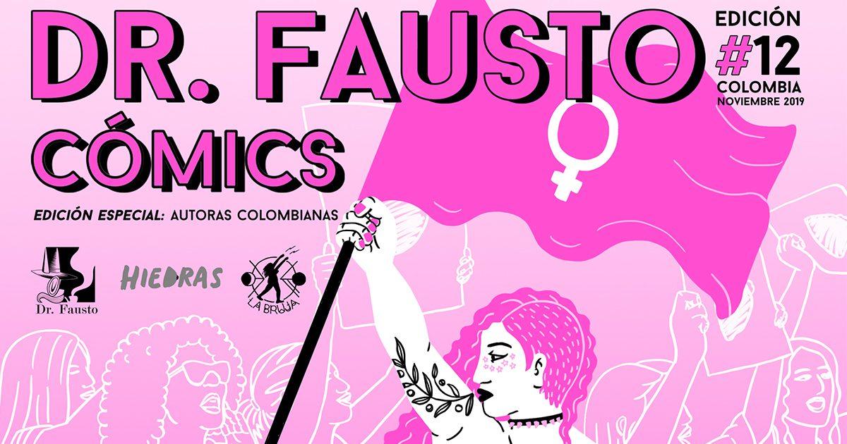 Dr. Fausto 12, especial sobre autoras de cómic colombiano - Altais ...